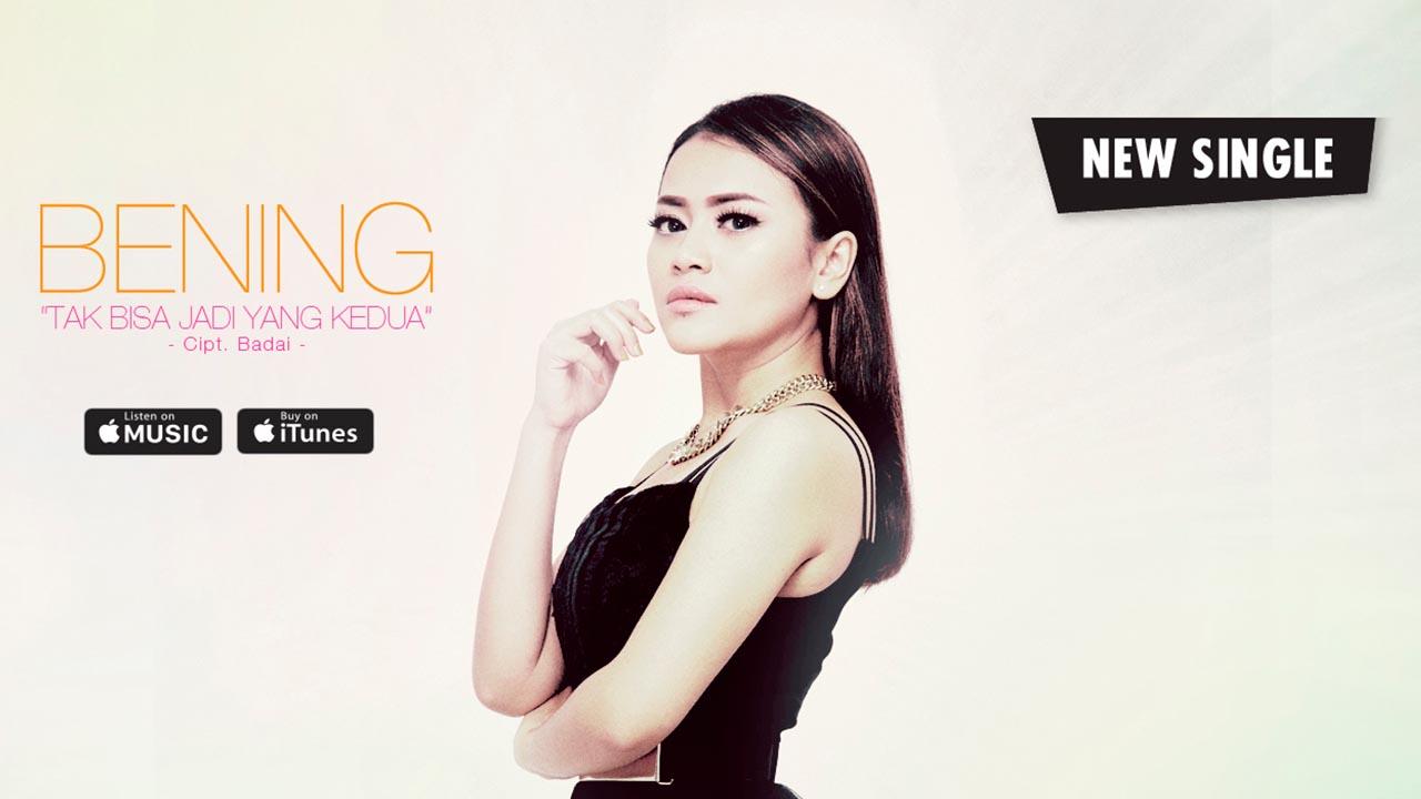 Single Terbaru BENING – Tak Bisa Jadi Yang Kedua