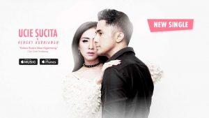 Single Terbaru Ucie Sucita & Hengky K - Kalau Bulan Bisa Ngomong