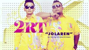 Single Terbaru 2RT - Jolaren