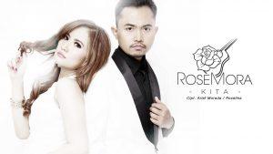 Single Terbaru RoseMora - Kita