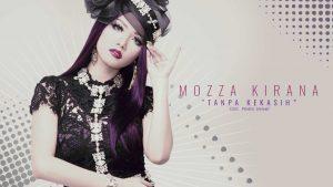 Single Terbaru Mozza Kirana – Tanpa Kekasih