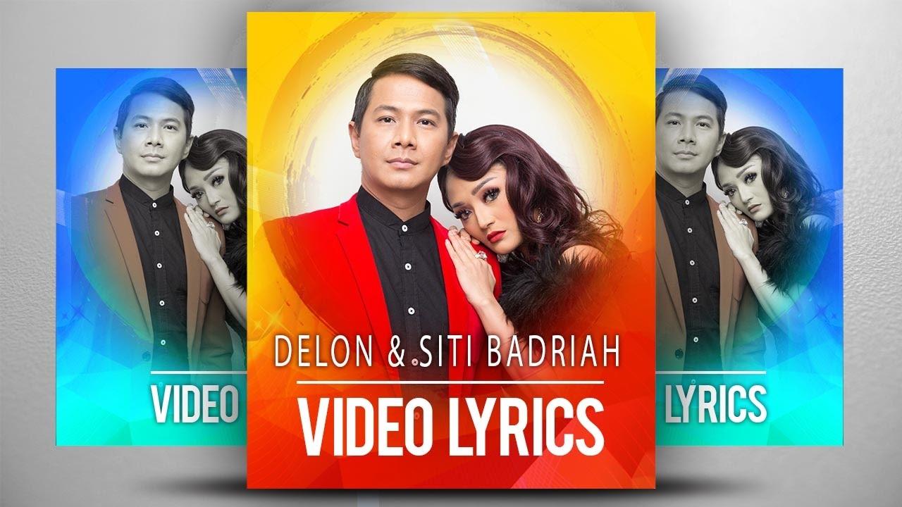 Lirik Delon & Siti Badriah – Cinta Tak Harus Memiliki