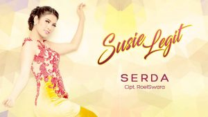 Single Terbaru Susie Legit - SERDA