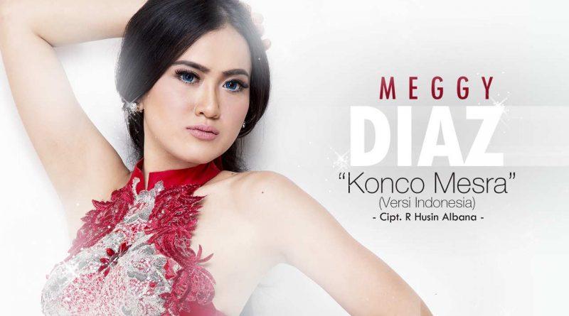 Single Terbaru Megghi Diaztawa – Konco Mesra (Versi Indonesia)