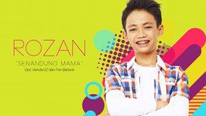 Single Terbaru Rozan Berjudul Senandung Mama