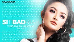 Siti Badriah Putar Serentak Single Undangan Mantan
