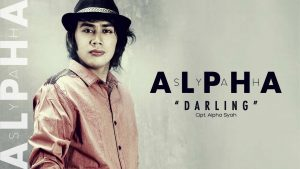 Single Terbaru ALPHA SYAH Berjudul DARLING