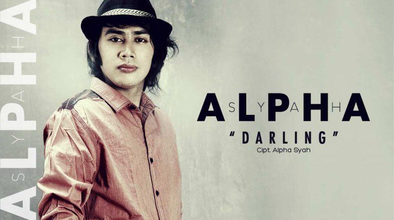 Single Terbaru ALPHA SYAH Berjudul DARLING