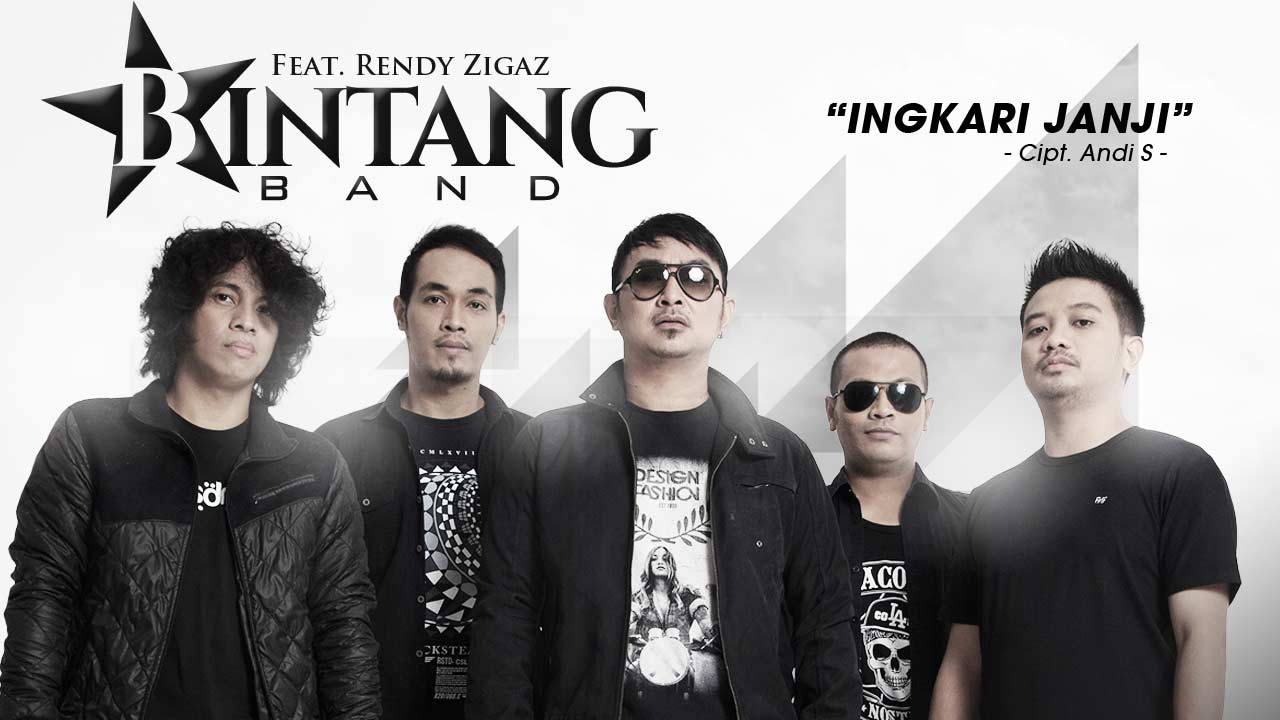 Single Terbaru BINTANG BAND Ft RENDY ZIGAZ – INGKARI JANJI