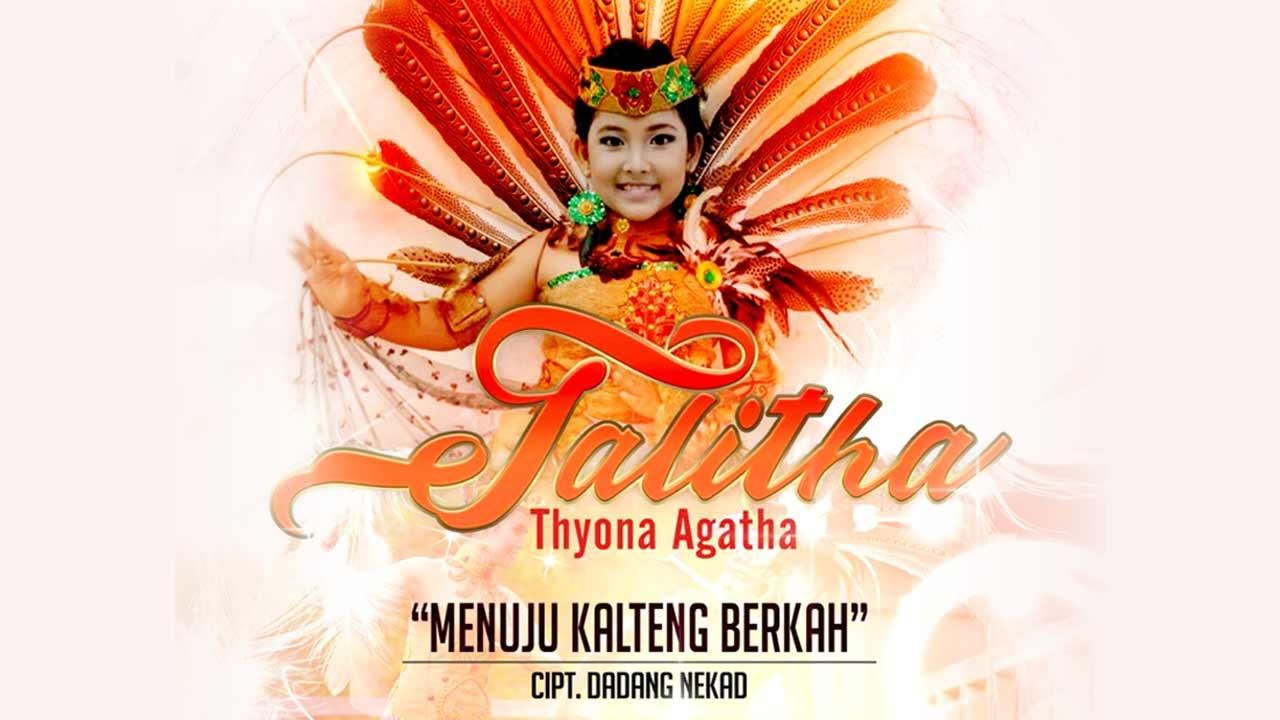 Single Terbaru Talitha Thyona Agatha Berjudul Menuju Kalteng Berkah 2