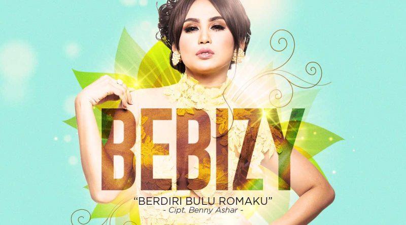Single Terbaru Bebizy Berjudul Berdiri Bulu Romaku
