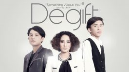 Single Terbaru DeGift Berjudul Something About You