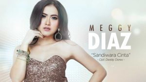 Single Terbaru Meggy Diaz Berjudul Sandiwara Cinta