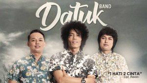 Single Terbaru Datuk Band Berjudul 1 Hati 2 Cinta