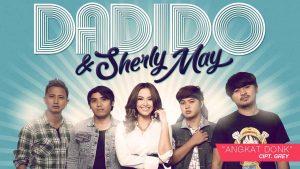Single Terbaru Dadido & Sherly May Berjudul Angkat Donk