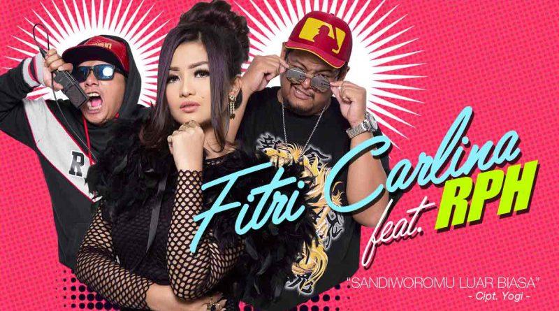 Fitri Carlina Feat. RPH - Sandiworomu Luar Biasa