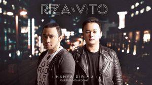 Single Terbaru RizaVito Berjudul Hanya Dirimu