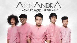Single Terbaru Annandra Berjudul Hanya PadaMu (Istighfar)