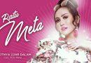 Single Terbaru Ratu Meta Berjudul Sakitnya Luar Dalam