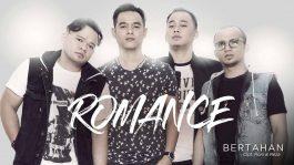 Single Terbaru ROMANCE Berjudul Bertahan