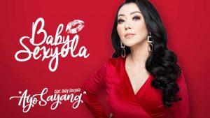 Single Terbaru Baby Sexyola Berjudul Ayo Sayang