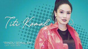 Rindu Semalam, Single Terbaru Titi Kamal