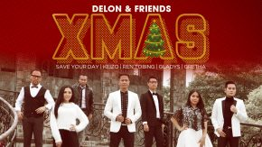 Mini Album Terbaru - Delon & Friends X'Mas