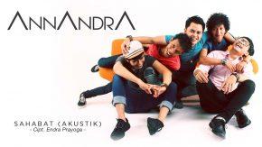 Single Terbaru ANNANDRA Berjudul Sahabat (Akustik)