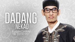 Single Religi Terbaru Dadang Nekad Berjudul Ramadhan