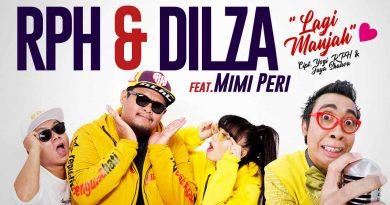 Single Terbaru RPH & Dilza Berjudul Lagi Manjah (feat. Mimi Peri)