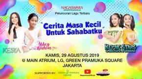 """NAGASWARA Launching Lagu Anak-anak Bertema """"Cerita Masa Kecil untuk Sahabatku"""""""