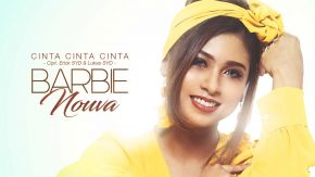 Cinta Cinta Cinta, Single Terbaru Barbie Nouva