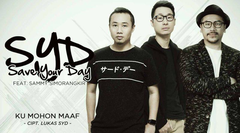Ku Mohon Maaf, Single Terbaru SYD Feat Sammy Simorangkir