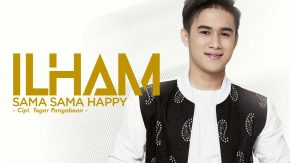 Sama Sama Happy, Single Perdana Ilham