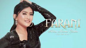 Atas Nama Cinta, Single Terbaru Farani