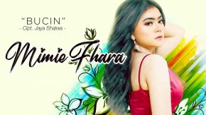Bucin, Single Terbaru Mimie Fhara