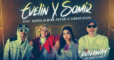 Runaway, Single Terbaru Evelin X Samir feat. Nadya Almira Puteri X Liquid Silva