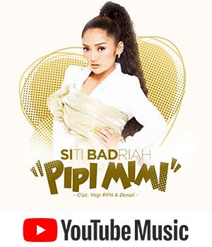 Pipi Mimi, Single Terbaru Siti Badriah