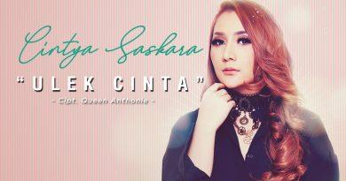 Ulek Cinta Single Terbaru Cintya Saskara
