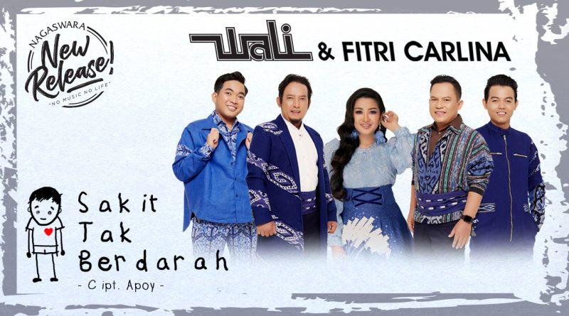 akit Tak Berdarah, Single Terbaru Wali & Fitri Carlina