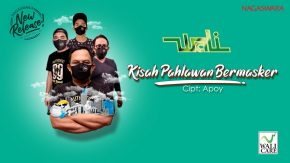 """Kisah Pahlawan Bermasker"", Single Terbaru Wali Band"