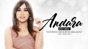 Goyang Dendeng Balado, Debut Single Andara