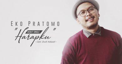 Harapku, Debut Single Eko Pratomo