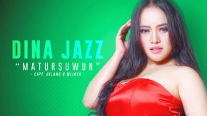 Matursuwun, Single Terbaru Dina Jazz