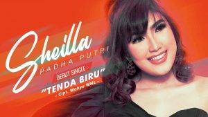 Tenda Biru, Debut Single Sheilla Padha Putri