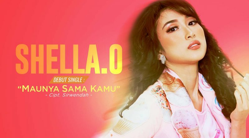 Maunya Sama Kamu, Debut Single Shella O