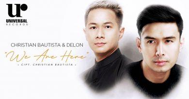 We Are Here, Single Terbaru Christian Bautista dan Delon