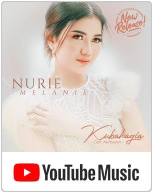 NURIE MELANIE - KUBAHAGIA
