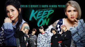 Keep On, Single Terbaru Evelin X Berave X Nadya Almira Puteri