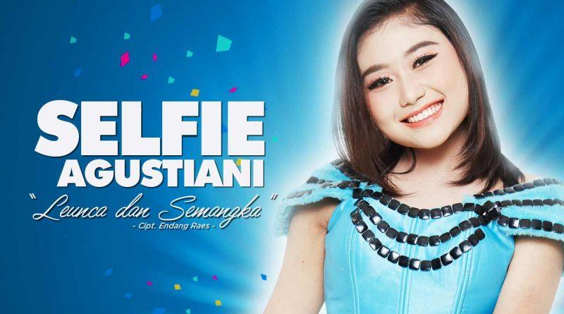 Leunca Dan Semangka , Single Terbaru Selfie Agustiani